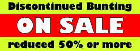 Discontinued Bunting ON SALE reduced 50% or more.